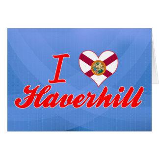 Amo Haverhill, la Florida Tarjeton