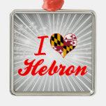 Amo Hebrón, Maryland Ornamento De Navidad