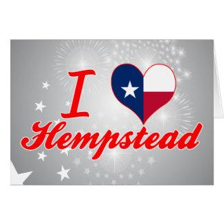 Amo Hempstead, Tejas Felicitación