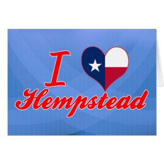 Amo Hempstead, Tejas Tarjetas