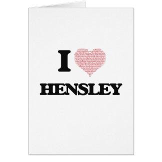 Amo Hensley Tarjeta De Felicitación