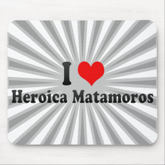 Amo Heroica Matamoros México Alfombrilla De Ratones