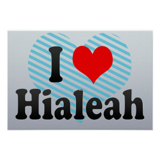 Amo Hialeah, Estados Unidos Poster