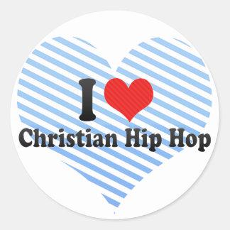 Amo Hip Hop cristiano Pegatina Redonda