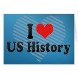 Amo historia de los E.E.U.U. Felicitacion