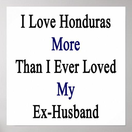 Amo Honduras más que amé nunca mi ex Husba Poster