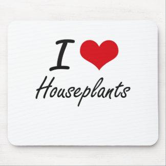 Amo Houseplants Tapete De Ratón