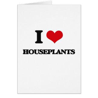 Amo Houseplants Tarjeta De Felicitación