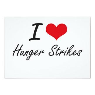 "Amo huelgas de hambre invitación 5"" x 7"""