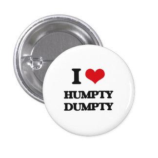 Amo Humpty Dumpty Pin Redondo De 1 Pulgada