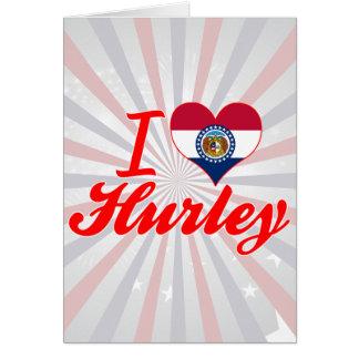 Amo Hurley, Missouri Felicitaciones