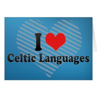 Amo idiomas célticas felicitaciones