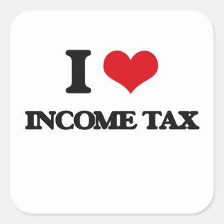 Amo impuesto sobre la renta pegatina cuadrada