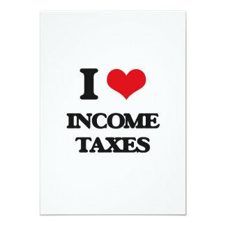Amo impuestos sobre la renta invitación 12,7 x 17,8 cm