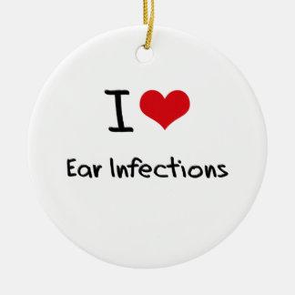 Amo infecciones del oído ornamento para arbol de navidad