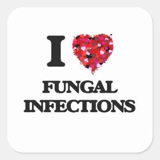 Amo infecciones por hongos pegatina cuadrada