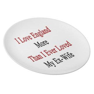 Amo Inglaterra más que amé nunca a mi ex esposa Plato De Comida