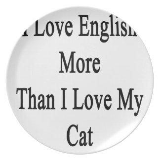 Amo inglés más que amor de I mi gato Plato Para Fiesta