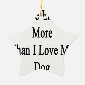 Amo inglés más que amor de I mi perro Adorno Navideño De Cerámica En Forma De Estrella