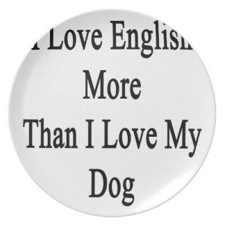 Amo inglés más que amor de I mi perro Plato De Cena