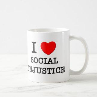 Amo injusticia social taza de café