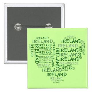 Amo Irlanda con todo mi corazón (las palabras simb Pin Cuadrada 5 Cm