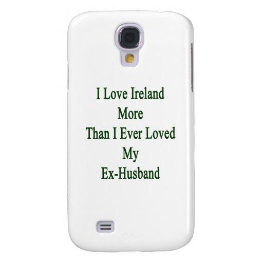 Amo Irlanda más que amé nunca mi ex Husban