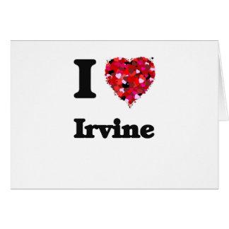 Amo Irvine California Tarjeta De Felicitación
