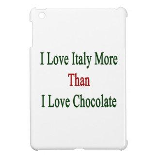Amo Italia más que el chocolate del amor de I