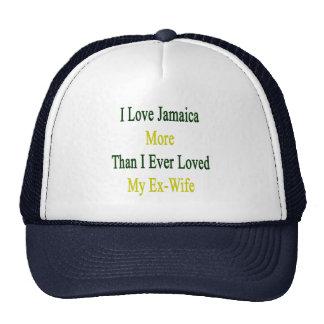 Amo Jamaica más que amé nunca a mi ex esposa Gorras