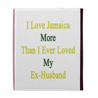 Amo Jamaica más que amé nunca mi ex Husban