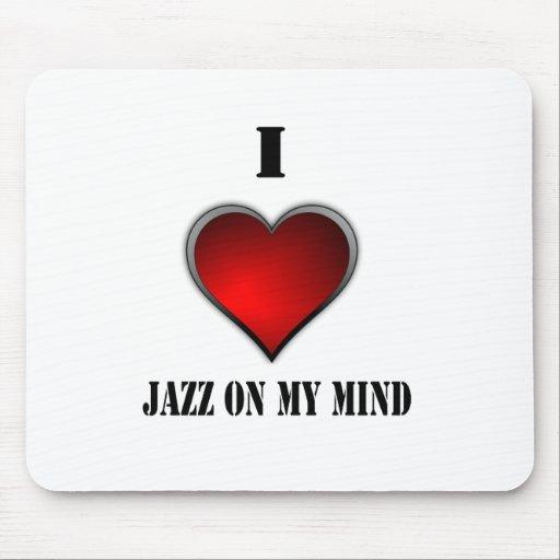 Amo jazz en mi mente alfombrillas de raton
