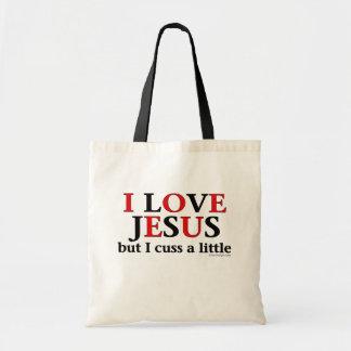 Amo Jesús [solamente me cuss un poco]. Bolsos Bolsa Tela Barata