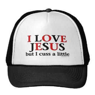 Amo Jesús [solamente me cuss un poco]. Gorras De Camionero