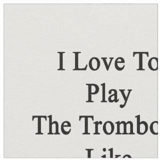 Amo jugar el Trombone como los amores C de un niño Telas