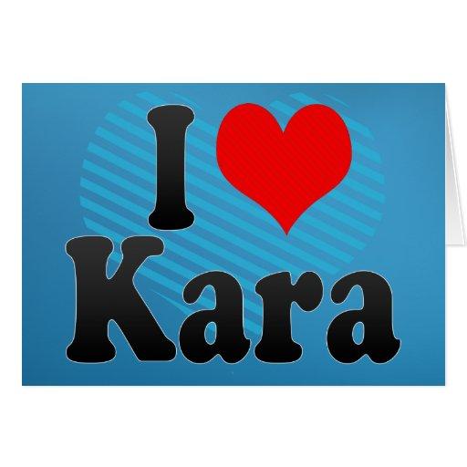 Amo Kara Tarjeta De Felicitación