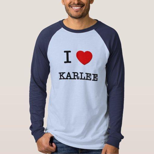 Amo Karlee Playeras