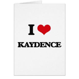 Amo Kaydence Tarjeta De Felicitación