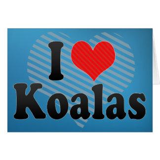 Amo koalas tarjeta de felicitación