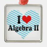 Amo la álgebra II Ornaments Para Arbol De Navidad
