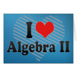 Amo la álgebra II Tarjeton