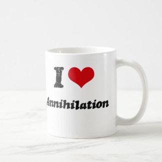 Amo la aniquilación taza