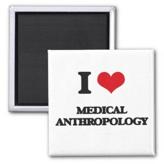 Amo la antropología médica imán cuadrado