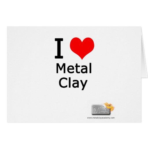 Amo la arcilla del metal tarjeton