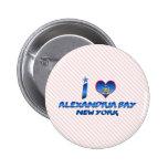 Amo la bahía de Alexandría, Nueva York Pins