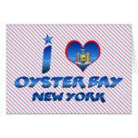 Amo la bahía de la ostra, Nueva York Felicitación
