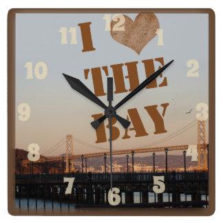 ¡Amo la bahía! Reloj Cuadrado