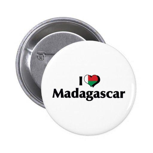 Amo la bandera de Madagascar Pin Redondo De 2 Pulgadas