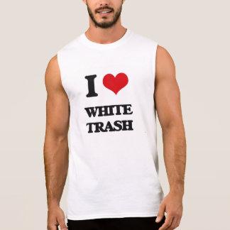Amo la basura blanca camiseta sin mangas