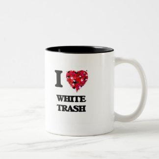 Amo la basura blanca taza dos tonos
